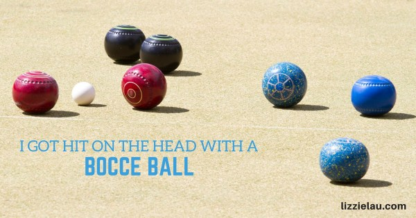 I Got Hit On The Head With A Bocce Ball – Brain Injury Awareness