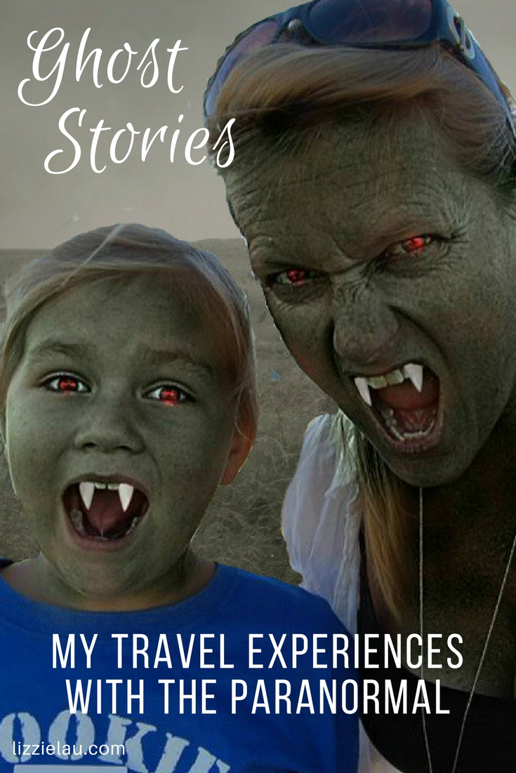 Ghost Stories - My Travel Experiences With The Paranormal