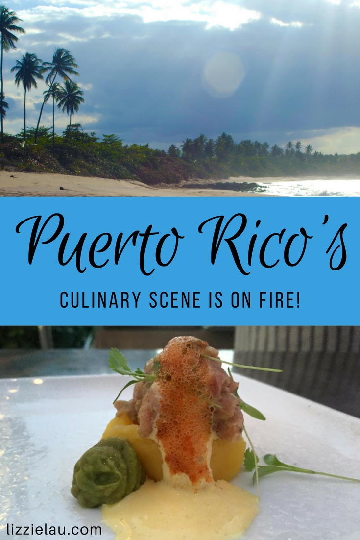 Puerto Rico's Culinary Scene is on Fire!