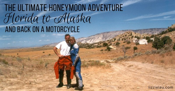 The Ultimate Honeymoon Adventure – Florida to Alaska on a Motorcycle