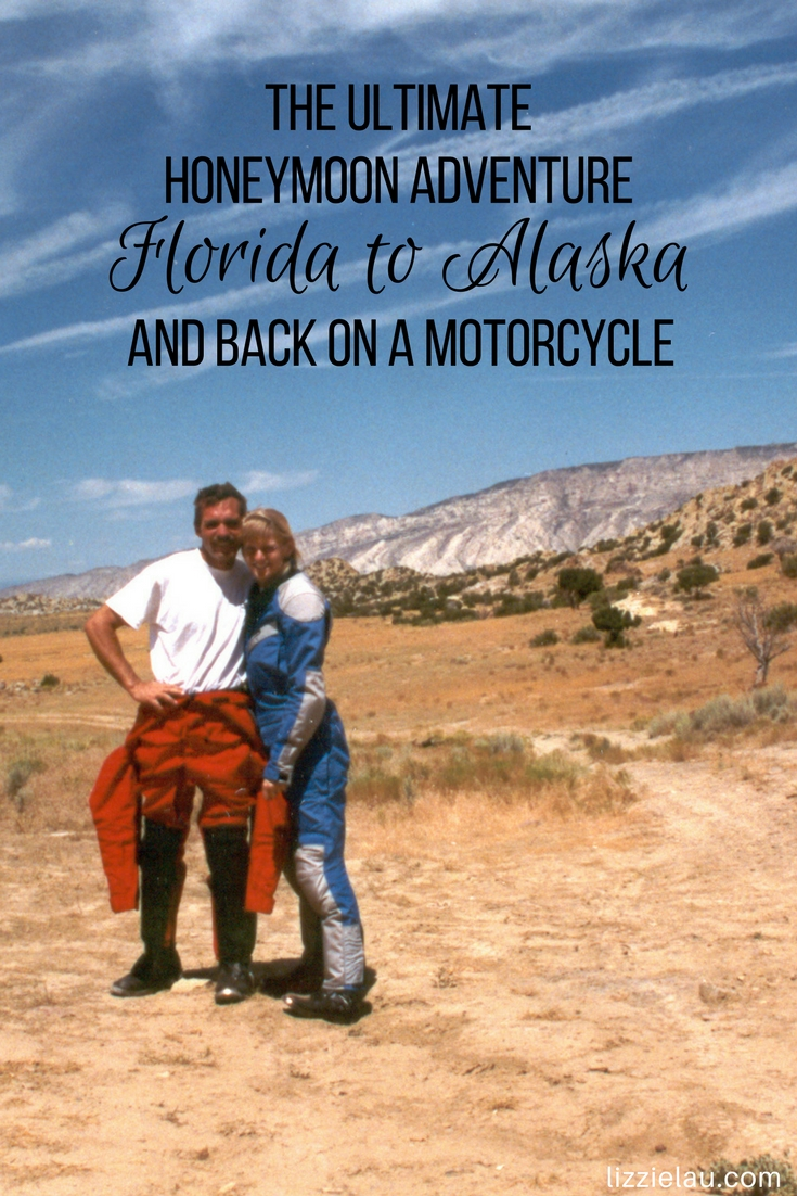 The Ultimate Honeymoon Adventure - Florida to Alaska and back on a Motorcycle