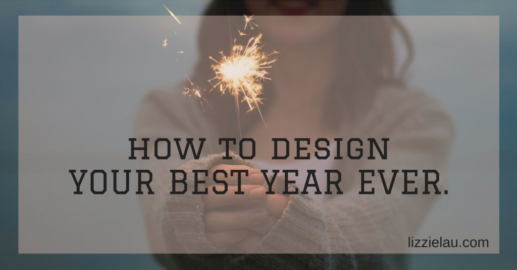 How To Design Your Best Year Ever – with #BulletProofCoffee