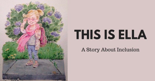 This Is Ella – A Story About Inclusion