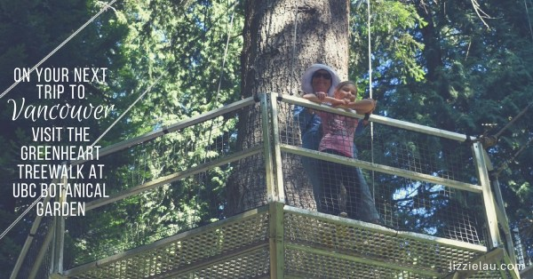 Visit Vancouver – Greenheart Treewalk at the UBC Botanical Garden