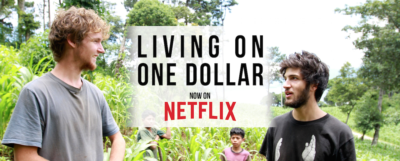 Living on One Dollar on Netflix