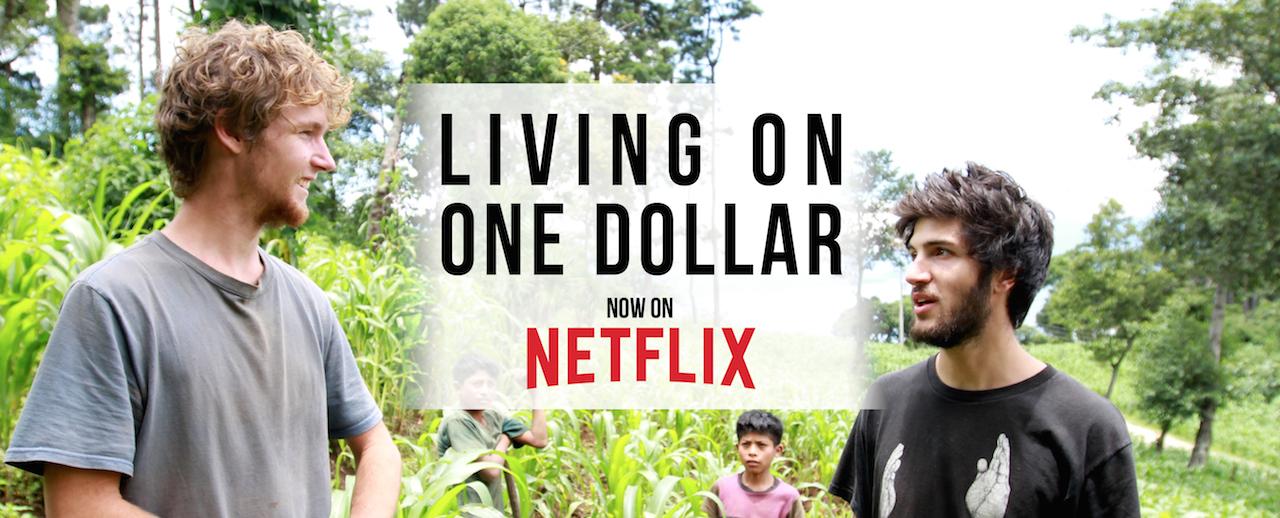 Living on One Dollar on Netflix