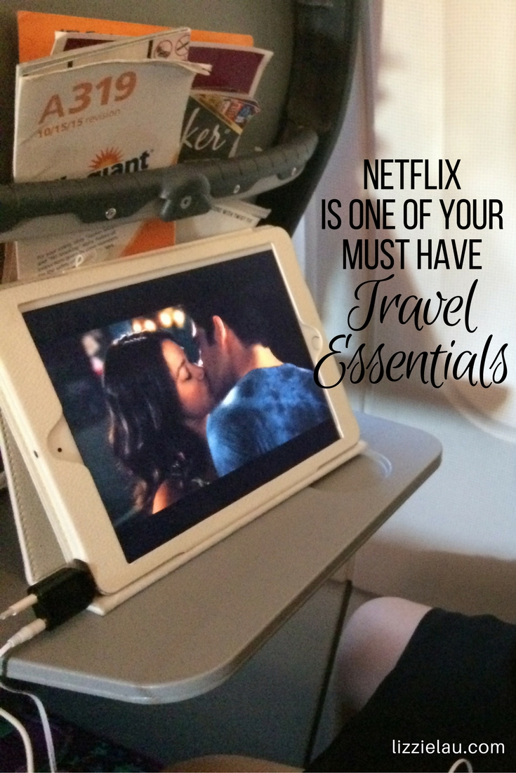 Netflix is One of Your Must Have Travel Essentials