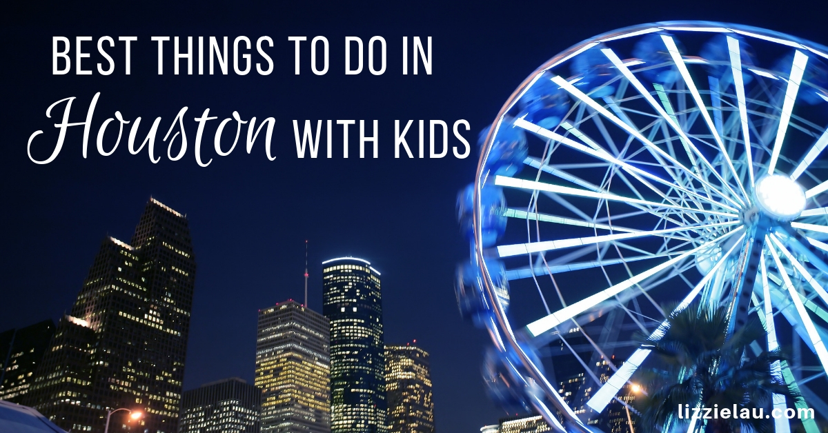 Best Things To Do In Houston With Kids
