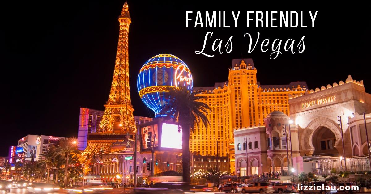 Family Friendly Las Vegas
