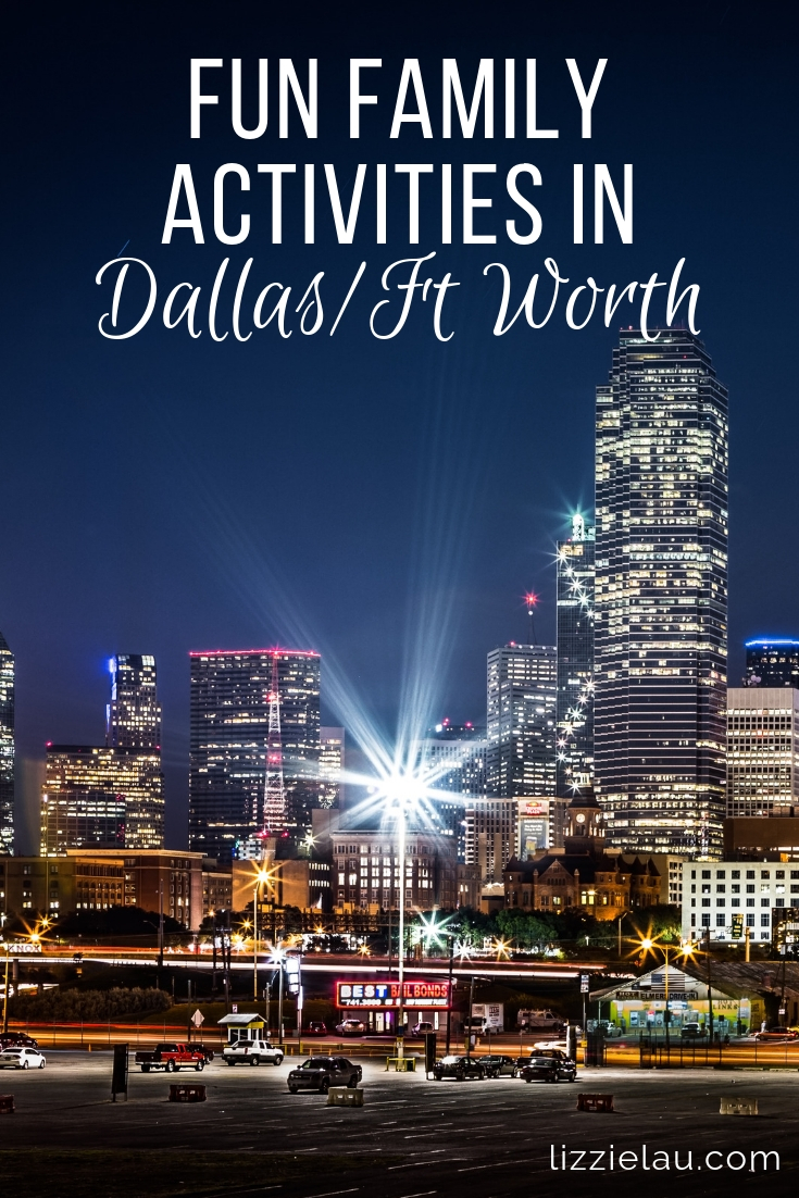 Fun Family Activities In Dallas Fort Worth