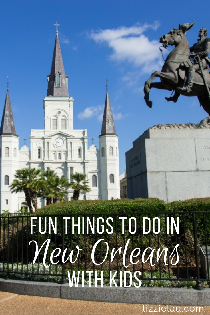Fun things to do in New Orleans with kids