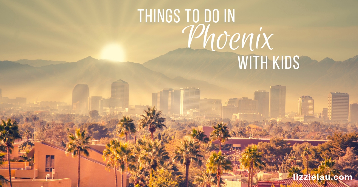 Best Things To Do In Phoenix With Kids