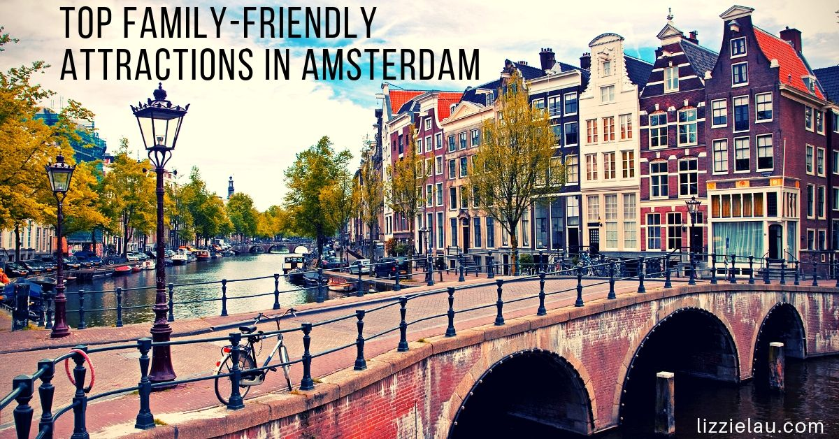 Top Family-Friendly Attractions in Amsterdam