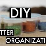 DIY Glitter Organization