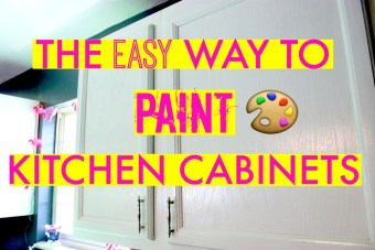 THE FAST + EASY WAY TO PAINT CABINETS!