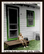 LINDA LIMES - EARLY 1950S VACATION CABIN - WITH FRAME & TEXT