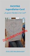 Dokumentation Fachtag Jugendleitercard 01-2013