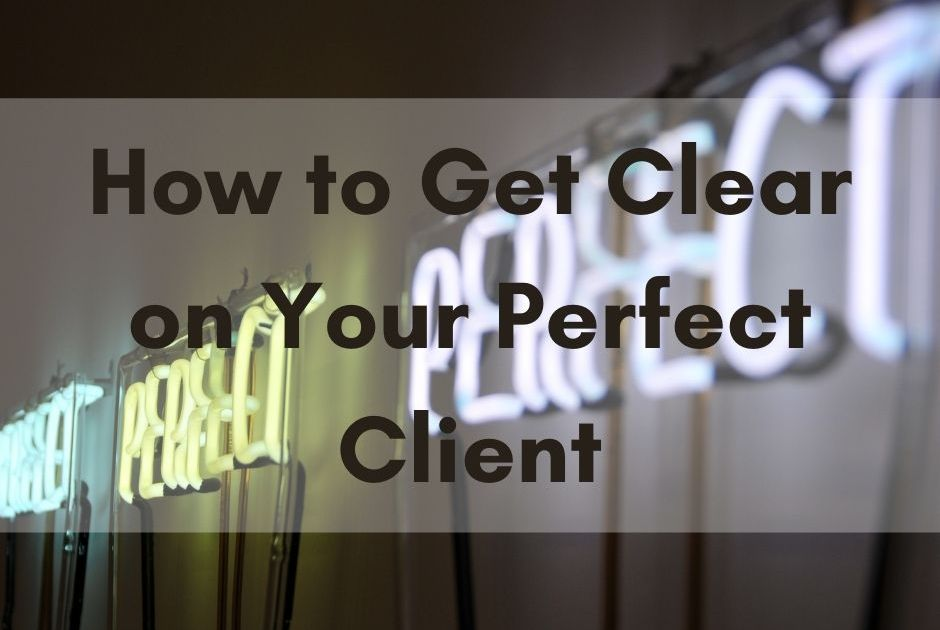 how to find perfect client nottingham copywriter blog