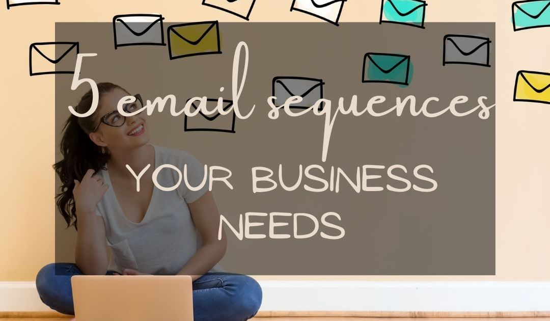which email sequences does my business need. white woman with long brown hair and glasses sits cross legged on the floor with a laptop. Doodles of envelopes are in the air around her