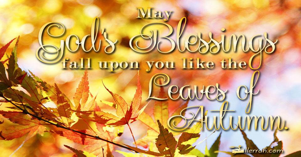 Gods Blessing For Fall