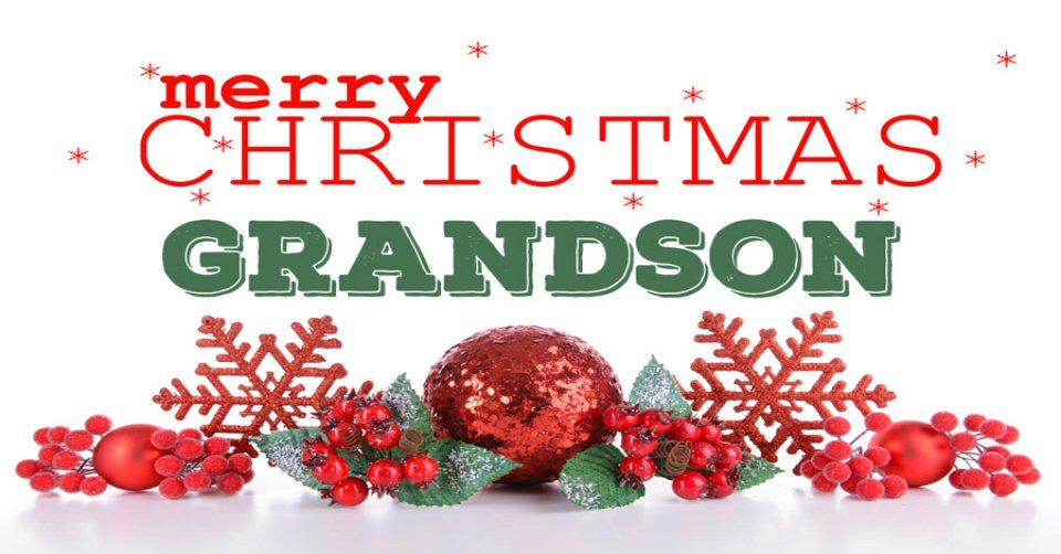 Merry Christmas Grandson