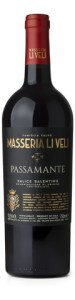 "Masseria Li Veli ""Passamante"" Salice Salentino DOC is made from native Pulglian grape Negroamoro."