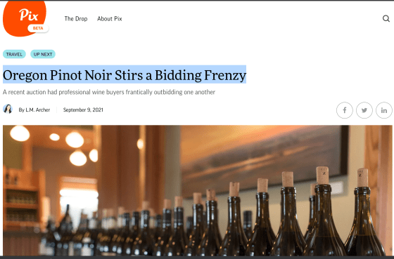 Willamette: Pinot Noir Auction 2021 offered a hybrid event, both online and in person.