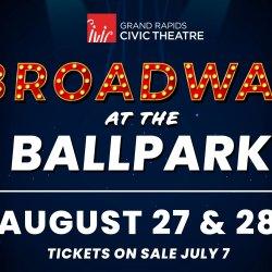 Broadway at the Ballpark