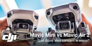 DJI Mavic Mini contre Mavic Air 2