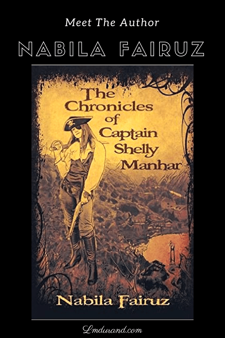 Author interview – The Chronicles of Captain Shelly Manhar by Nabila Fairuz