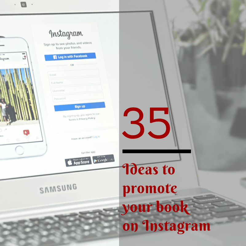 35 Ideas to promote your book on Instagram – Author Toolbox Blog Hop