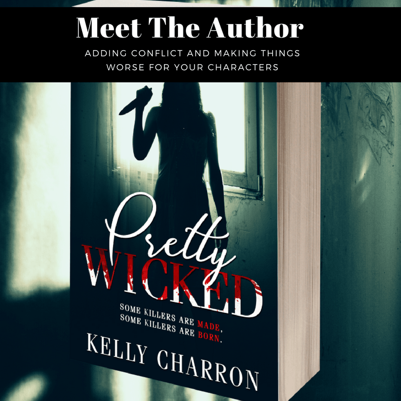 Adding Conflict and Making Things Worse for Your Characters (Yes, even worse than you first imagined) – By Kelly Charon