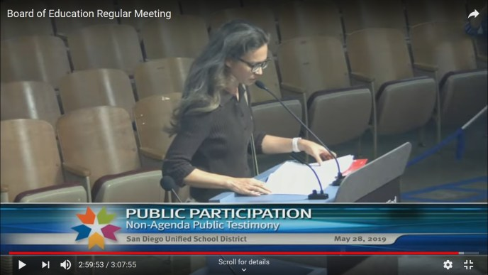 Here I am complaining to the San Diego Unified School Board on May 28th, 2019