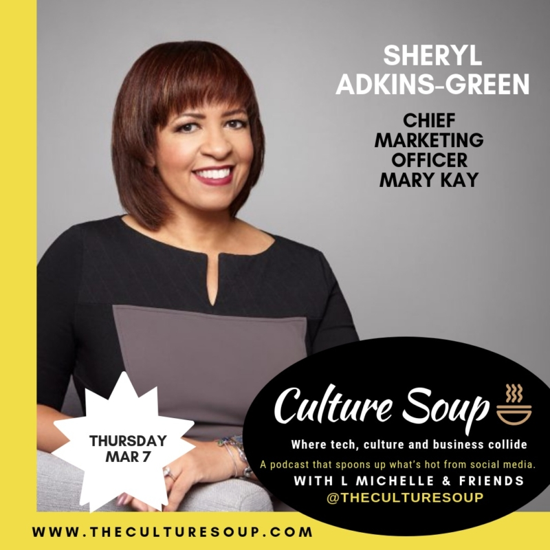 Ep 19: Authentically SHE, Pt 1 with Sheryl Adkins-Green, CMO Mary Kay