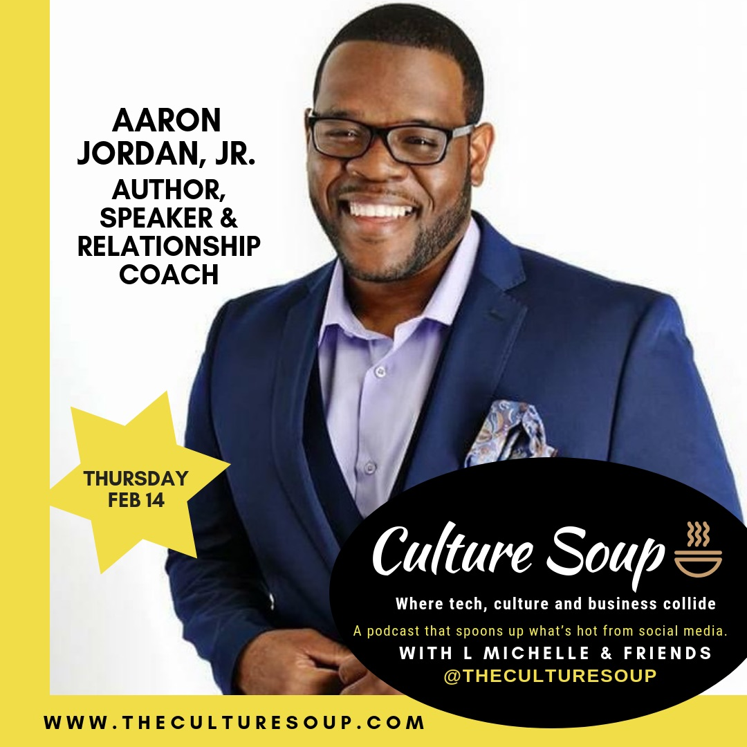 Ep 16: The Love Episode: Mr. Know Your Worth, Aaron Jordan, Jr.