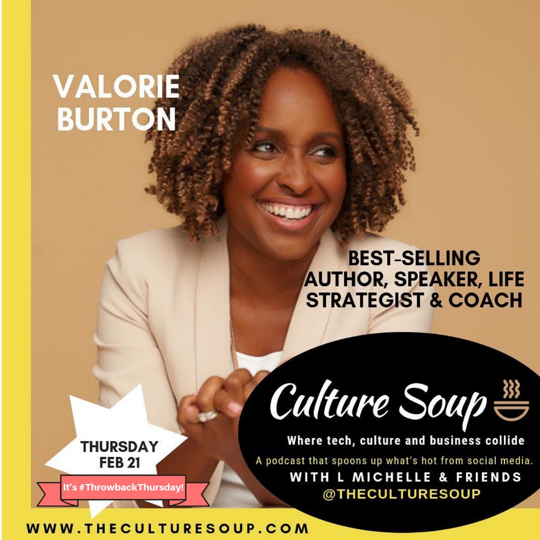 Ep 48: #ThrowbackThursday: Writing, Speaking and Inspiring With Valorie Burton