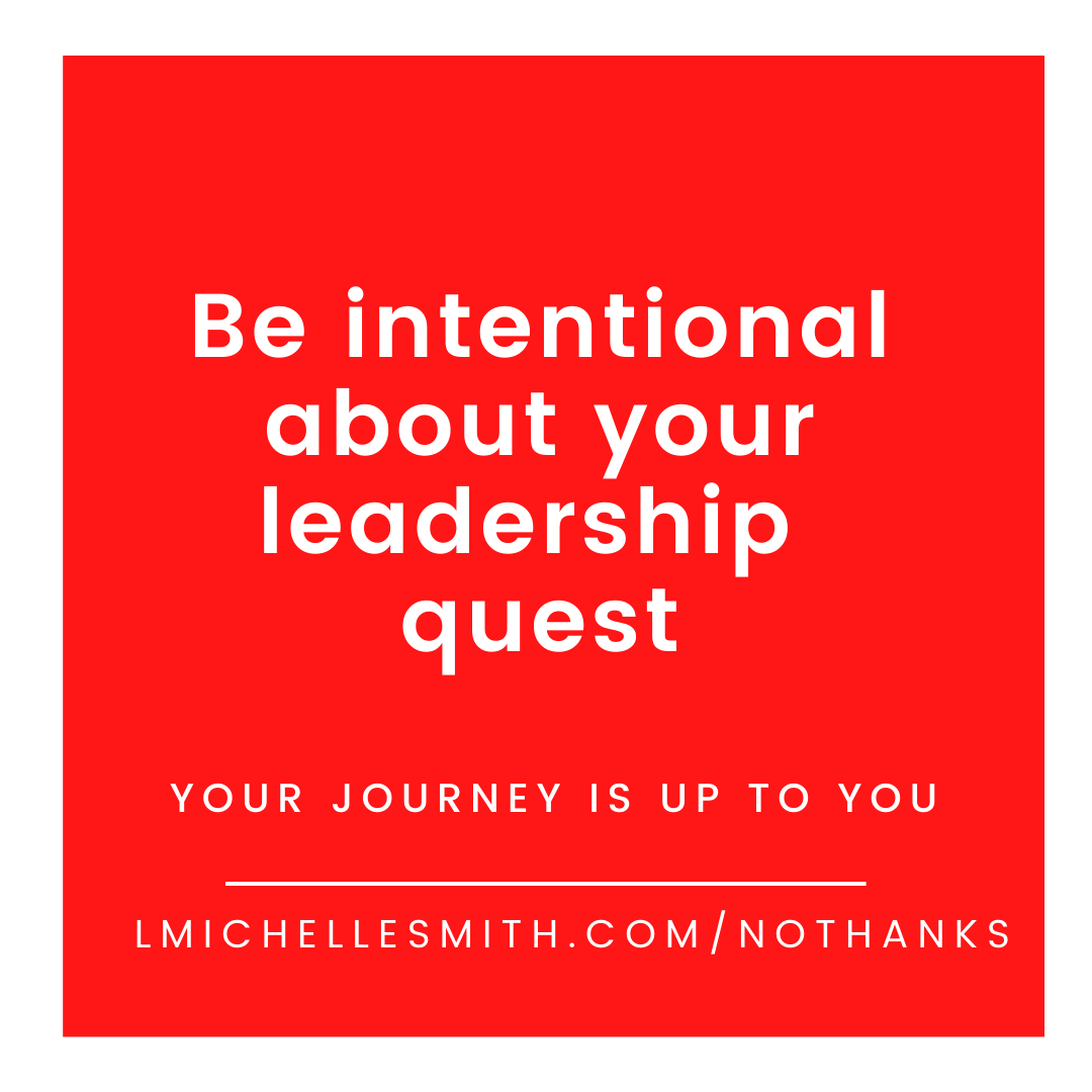 It's time you were intentional about your leadership goals.