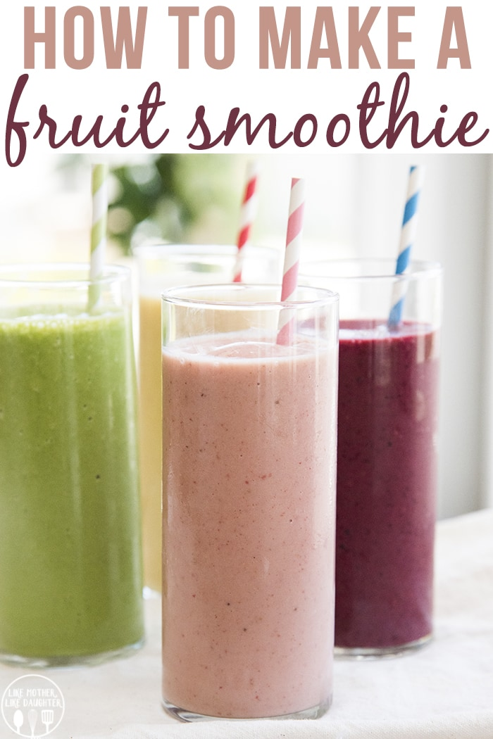 Easy Fruit smoothie recipes are quick to make, and perfect for an easy breakfast or snack! You only need a few ingredients and a blender and you're ready to go!