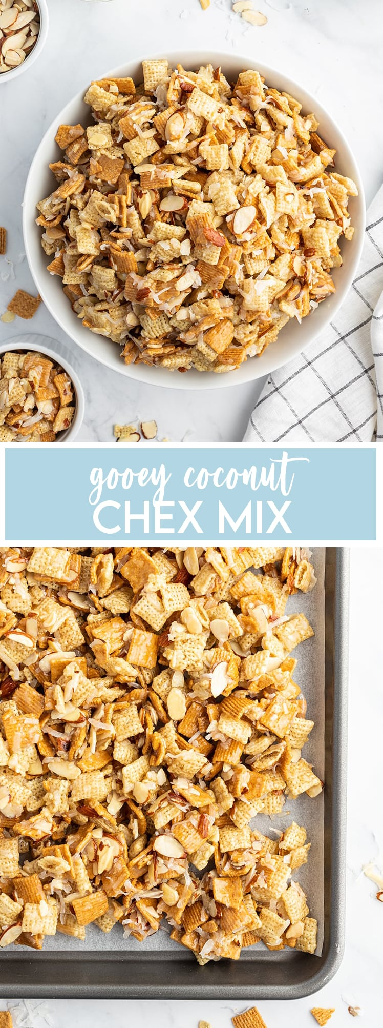A large bowl of coconut chex mix, that is full of chex, golden grahams, sliced almonds, and shredded coconut, with a text below it for pinterest that says Gooey Coconut Chex Mix. Then another photo of a close up of gooey chex mix full of chex, sliced almonds, and golden grahams on a baking sheet.