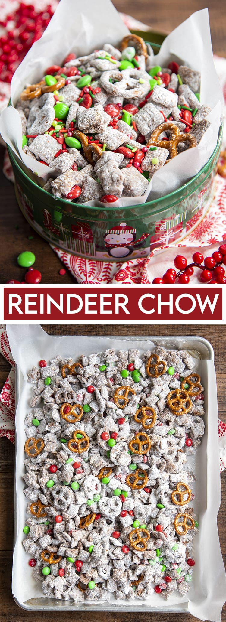 Two photos of reindeer chow. The first is the Christmas muddy buddies in a tin, with red and green m&ms, and mini pretzels. Then a text overlay in the middle. Then the mix laid out on a baking sheet.