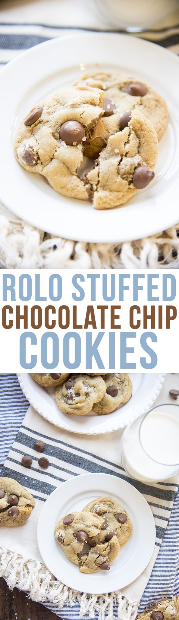 Rolo Stuffed Chocolate Chip Cookies - These rolo stuffed chocolate chip cookies are a perfect chocolate chip with a gooey caramel rolo in the middle and topped with sea salt for the perfect cookie!