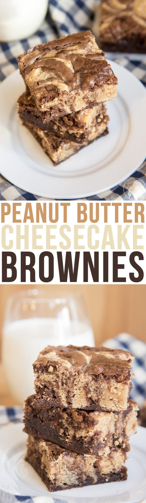 Peanut Butter Cheesecake Swirled Brownies - These peanut butter cheesecake swirled brownies have a delicious brownie base, swirled with a sweet peanut butter cheesecake and baked to perfection!