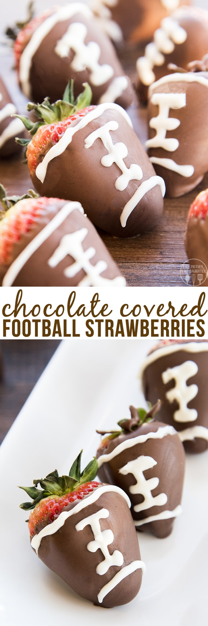 Chocolate covered football strawberries are not only easy to make, they're also delicious to eat and so cute for a football watching party!
