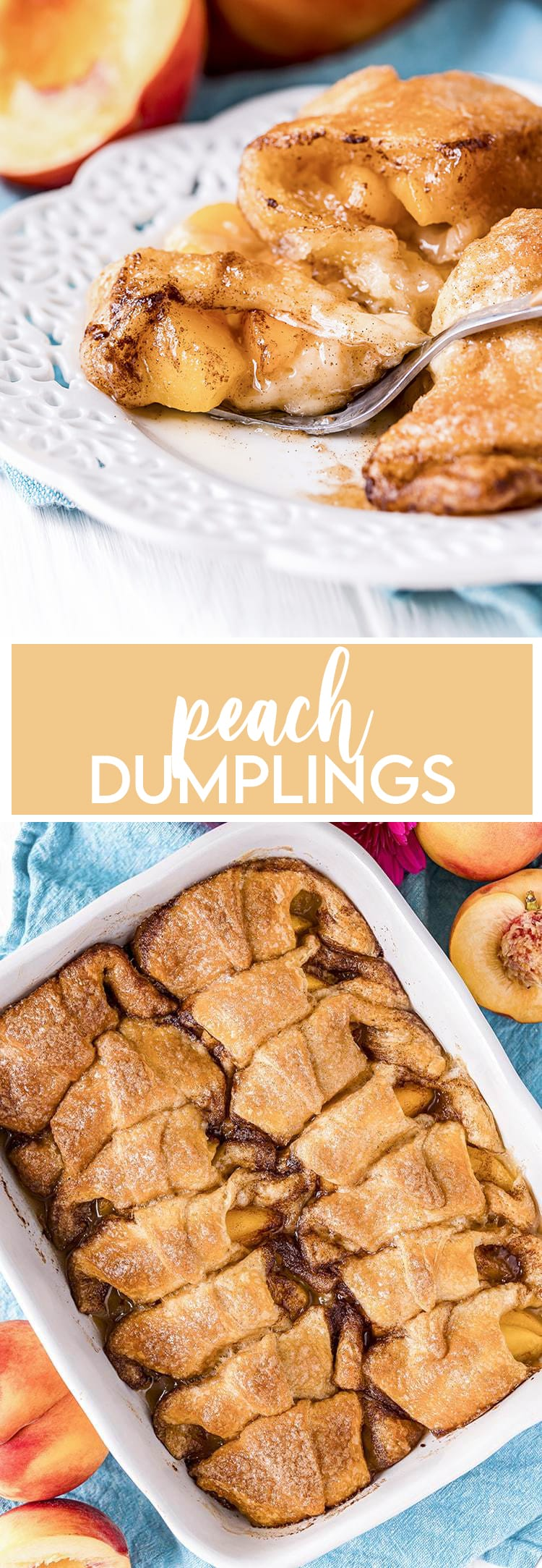 Peach dumplings on a plate with with text overlay for pinterest then another photo of peach dumplings in a pan