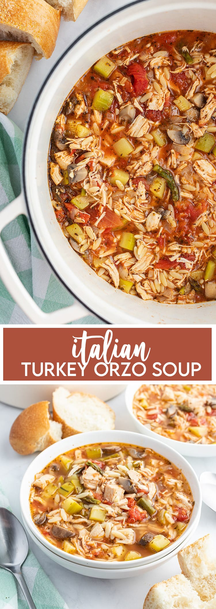 A collage of two photos of Italian Turkey Orzo soup. The first is the soup in a pot. The second is a small bowlful of soup with bread behind the bowl.