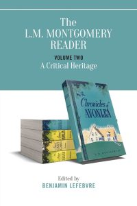 The L.M. Montgomery Reader, Volume 2: A Legacy in Review (paperback edition)