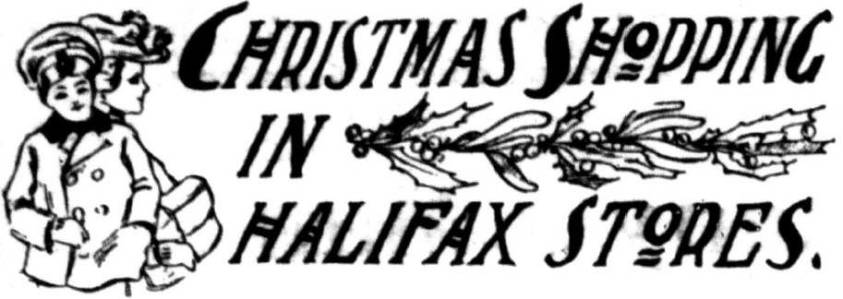 "Heading for ""Christmas Shopping in Halifax Stores,"" showing the title, a large bough of holly, and two figures dressed in winter clothing."