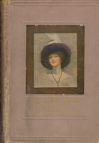 The Golden Road (L.C. Page and Company, 1913)