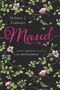 Maud, by Melanie J. Fishbane