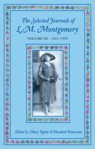 The Selected Journals of L.M. Montgomery, Volume 3: 1921–1929
